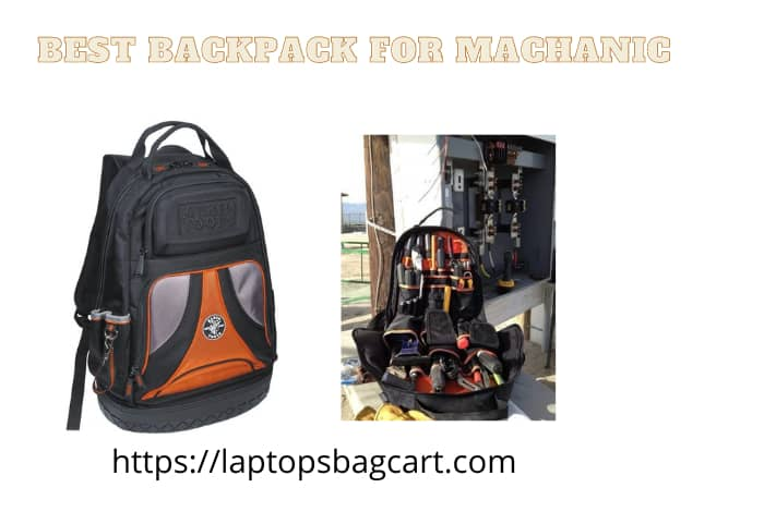Best Tool Backpack For Mechanic In 2021